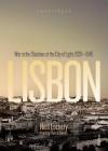 Lisbon: War in the Shadows of the City of Light, 1939-1945 - Neill Lochery