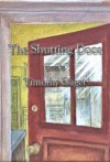 The Shutting Door - Timothy Gager