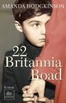 22 Britannia Road: Roman (German Edition) - Amanda Hodgkinson, Brigitte Jakobeit