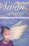 Swan Sister: Fairy Tales Retold - Ellen Datlow, Terri Windling