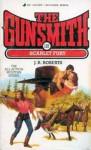 The Gunsmith #118: Scarlet Fury - J.R. Roberts