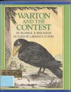Warton and the Contest - Russell E. Erickson, Lawrence Di Fiori