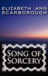 Song Of Sorcery (Argonian #1) - Elizabeth Ann Scarborough