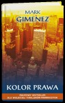 Kolor prawa - Mark Gimenez