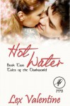 Hot Water - Lex Valentine