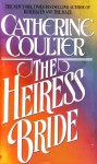 The Heiress Bride - Catherine Coulter