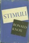 Stimuli - Ronald Knox
