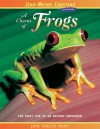 A Chorus of Frogs: The Risky Life of an Ancient Amphibian - Joni Phelps Hunt, Vicki León