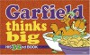 Garfield Thinks Big - Jim Davis