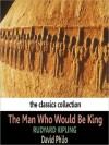 The Man Who Would Be King (MP3 Book) - Rudyard Kipling, David Philo
