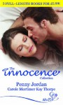 The Innocence Collection - Penny Jordan, Kay Thorpe, Carole Mortimer