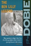 The Ben Lilly Legend (The J. Frank Dobie Paperback Library) - J. Frank Dobie