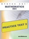 NYSTCE CST Mathematics 004 Practice Test 2 - Sharon Wynne