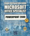 PowerPoint 2000 MOUS Exam Preparation Guide Book/CD Package - ENI Publishing
