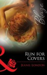 Run for Covers (Mills & Boon Blaze) (Falling Inn Bed... - Book 2) - Jeanie London