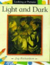 Light And Dark - Joy Richardson