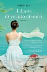 Il diario di velluto cremisi (Narrativa Nord) (Italian Edition) - Sarah Jio, Mara Dompè, Amalia Rincori, Mara Dompč