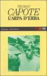 L'arpa d'erba - Truman Capote, Bruno Tasso