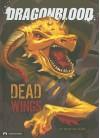 Dead Wings - Michael Dahl, Federico Piatti