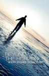 Beyond the Horizon: Short Stories of Discovery - Peter Aitken, Chloe Banks, Caroline Cook, Claire Bagnall