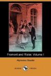Fromont And Risler, Volume I - Alphonse Daudet