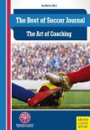 The Best of Soccer Journal: The Art of Coaching - Jay Martin