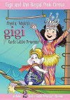 Gigi and the Royal Pink Circus - Sheila Walsh