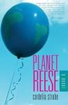 Planet Reese - Cordelia Strube