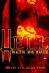 Hell Hath No Fury - L. Marie Wood