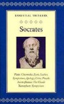 Socrates: Selected Writings from Plato: Charmides/Lysis/Laches/Symposium/Apology/Crito/Phaedo with Aristophanes: The Clouds, Xenophon: Symposium - Plato, Aristophanes, Xenophon