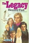 The Legacy - Howard Fast
