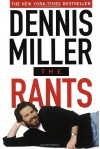 The Rants (audio) - Dennis Miller