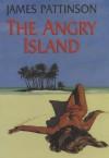 The Angry Island - James Pattinson