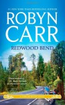 Redwood Bend - Robyn Carr