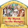 My March to the Manger - Mary Manz Simon, Kristina Frye