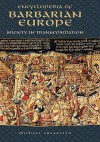 Encyclopedia of Barbarian Europe: Society in Transformation - Michael Frassetto, Michael Frasetto