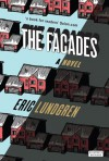The Facades - Eric Lundgren