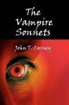 The Vampire Sonnets - John T. Carney