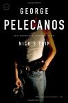Nick's Trip (Trade Paperback) - George Pelecanos