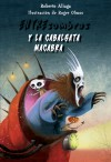 Entresombras y la cabalgata macabra - Roberto Aliaga, Roger Olmos