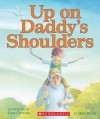 Up On Daddy's Shoulders - Matt Berry, Lucy Corvino