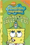 SpongeBob Saves the Day (Spongebob Squarepants) - Stephen Hillenburg