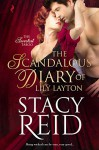 The Scandalous Diary of Lily Layton - Stacy Reid