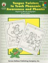 Tongue Twisters to Teach Phonemic Awareness and Phonics, Grades 1 - 3: Beginning Blends and Digraphs - Joyce Kohfeldt