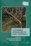 Ecofeminist Approaches to Early Modernity - Jennifer Munroe, Rebecca Laroche