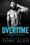 Overtime (Assassins Series Book 7) - Toni Aleo