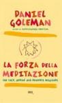La forza della meditazione - Daniel Goleman