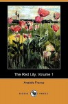 The Red Lily 1 - Anatole France