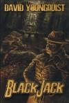 Black Jack - David Youngquist