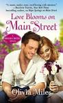 Love Blooms on Main Street - Olivia Miles